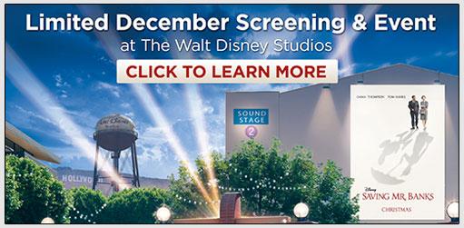 """Disney's """"Saving Mr. Banks"""" In Burbank"""