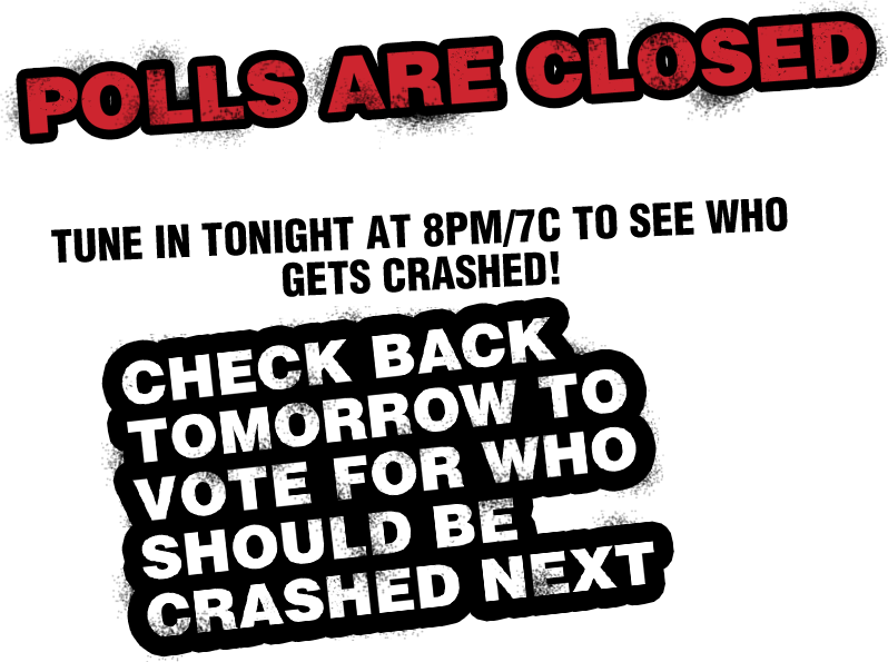 Polls are closed.  Tune in tonight at 8pm/7c to see Crash pull his prank! Check back tomorrow to vote for who Crash should prank next.